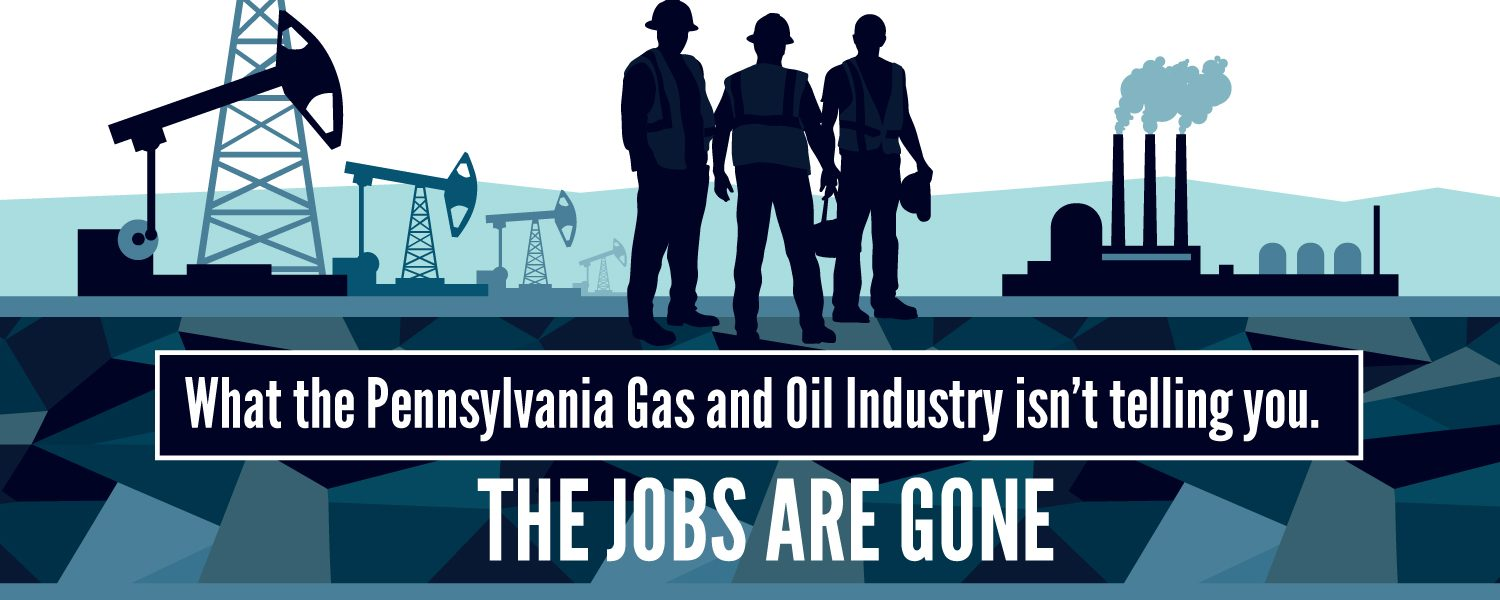 Pennsylvania Gas and Oil Industry Jobs Gone Header Image